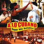 A Lo Cubano - Superhits Bailables Vol. 4