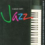 Cuban Latin Jazz