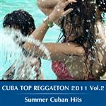 Cuba Top Reggaeton 2011 Vol.2 Summer Cuban Hits