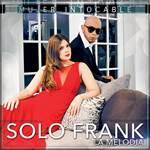 "Mujer Intocable - Solo Frank ""La Melodia"""