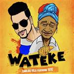 Wateke (ft. Teresa Caturla)