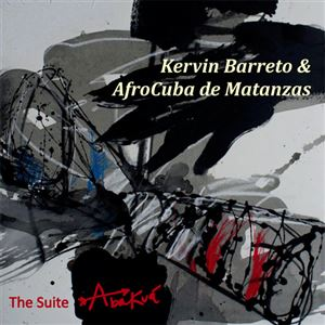 The Suite Abakuá (ft. AfroCuba de Matanzas)