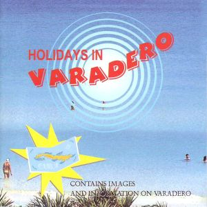 Holidays In Varadero