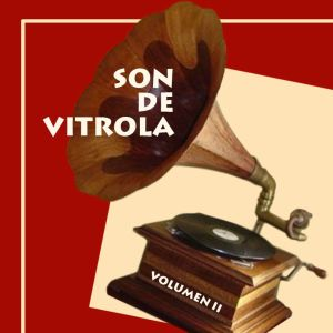 Son De Vitrola. Vol 2 Anos '50