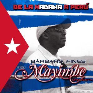 DE LA HABANA A PERU de Orquesta Mayimbe