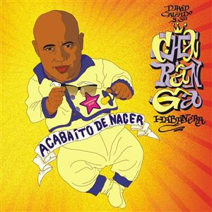 Album ACABAITO DE NACER de La Charanga Habanera